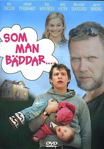 Som Man Baddar... / Double Shift / Свою кровать ты застелила (2005)