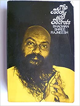 The Book of the Secrets: Bhagwan Shree Rajneesh: 9780880505284: Amazon