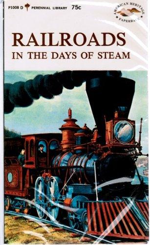 Railroads in the Days of Steam