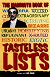 img - for The Mammoth Book of Tasteless Lists book / textbook / text book