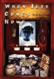 img - for When Jeff Comes Home by Catherine Atkins (1999-09-13) book / textbook / text book