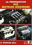 La pr�paration des moteurs modernes