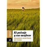 El paisaje y sus confines (Cuadernos de Horizonte)