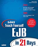 img - for Sams Teach Yourself EJB in 21 Days book / textbook / text book