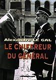 echange, troc Alexandre Le Gal - Le chiffreur du général