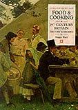 Food & Cooking in Nineteenth-Century Britain: History and Recipes (Food & Cooking in Britain)