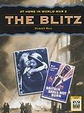 Stewart Ross The Blitz (At Home in World War II)