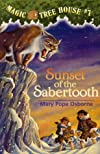 Magic Tree House #7: Sunset of the Sabertooth (A Stepping Stone Book(TM))