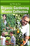 Master Collection (Starting Your Organic Garden)