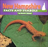 New Hampshire Facts and Symbols (The States and Their Symbols)