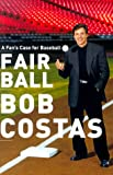 img - for Fair Ball: A Fan's Case for Baseball book / textbook / text book