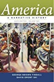 img - for America A Narrative History [Ninth Edition] [Vol. 2] by Tindall, George Brown, Shi, David E. [W. W. Norton & Company,2012] [Paperback] Ninth (9th) Edition book / textbook / text book