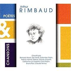 Poètes & Chansons  Arthur Rimbaud
