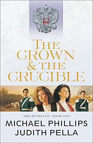 The Crown and the Crucible (The Russians)