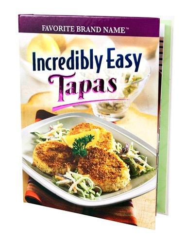 Incredibly Easy Tapas Recipes
