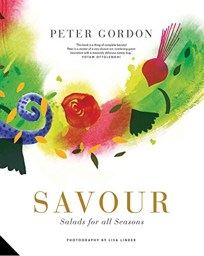 Savour: Salads for All Seasons by Peter Gordon