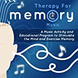 Therapy for Memory: Music Activity and Educational Program, Volume 1 ~ Therapy for Memory