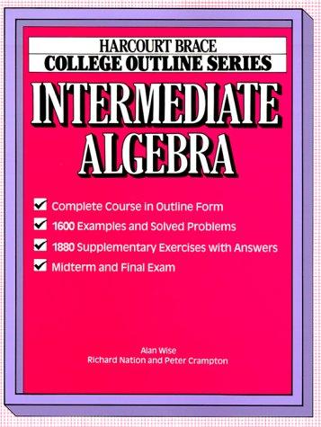 College Outline for Intermediate Algebra (Harcourt Brace Jovanovich College Outline Series)