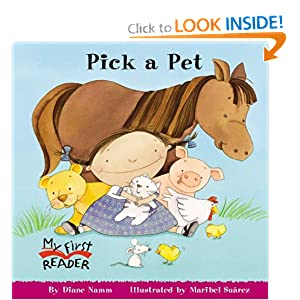 Pick a Pet (My First Reader) Diane Namm and Maribel Suarez