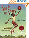 Salt in His Shoes: Michael Jordan in...