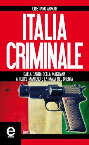 Ebook italia criminale enewton saggistica di cristiano for Libri saggistica