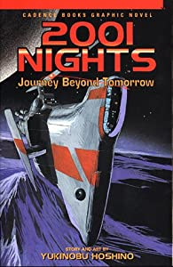2001 Nights: Journey Beyond Tomorrow by Yukinobu Hoshino