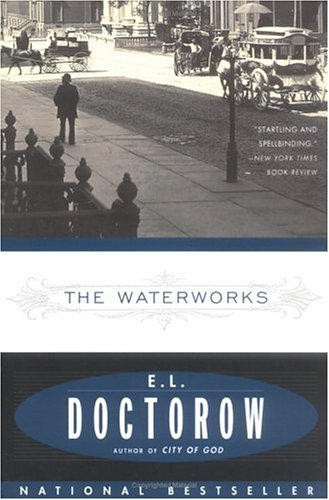 The Waterworks, Doctorow,E.L.