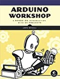 Arduino Workshop: A Hands-On Introduction with 65 Projects