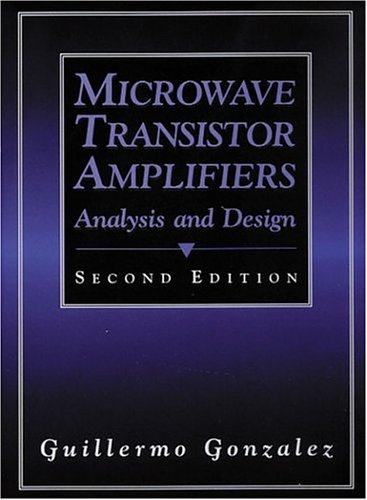 Microwave Transistor Amplifiers: Analysis and Design (2nd...