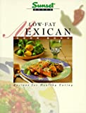 Low-Fat Mexican Cook Book: Recipes for Healthy Eating