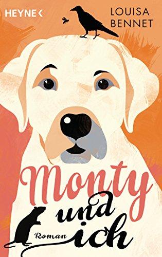 Bennet, Louisa: Monty und ich