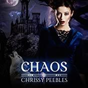 Chaos: The Crush Saga, Book 4 | Chrissy Peebles