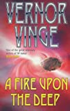 A Fire Upon The Deep (GOLLANCZ S.F.)