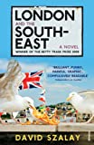 London and the South-East David Szalay