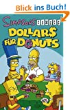 Simpsons Comics Sonderband 17: Dollars f�r Donuts