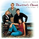 Various Artists Songs From Dawson's Creek 2