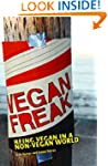 Vegan Freak: Being Vegan in a Non-Veg...