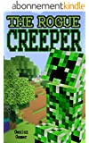 The Rogue Creeper (CREEPER COMBAT Series Book 1) (English Edition)