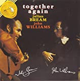 Together Again/ Julian Bream & John Williams