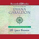 The Space Between: An Outlander Novella ~ Diana Gabaldon