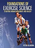 Foundations of exercise science : studying human movement and health /