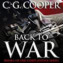 Back to War: The Corps Justice Series, Book 1 (       UNABRIDGED) by C. G. Cooper Narrated by Daniel Dorse