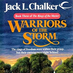Warriors of the Storm: The Rings of the Master, Book 3 | [Jack L. Chalker]