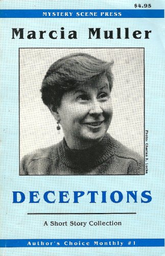 Deceptions: A Short Story Collection (Author's Choice Monthly, No.1), Muller, Marcia