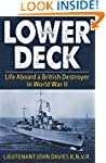 Lower Deck: Life Aboard a British Des...