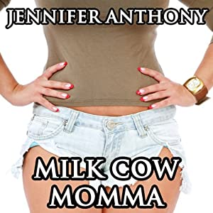 Milk Cow Momma Audiobook