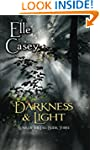 War of the Fae: Book 3, Darkness & Light