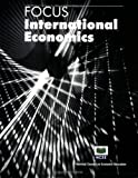 Focus: International Economics (Focus) (Focus)