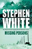 Missing Persons (0316727903) by White, Stephen
