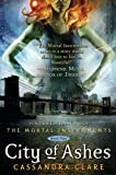 img - for City of Ashes (Mortal Instruments, The) book / textbook / text book